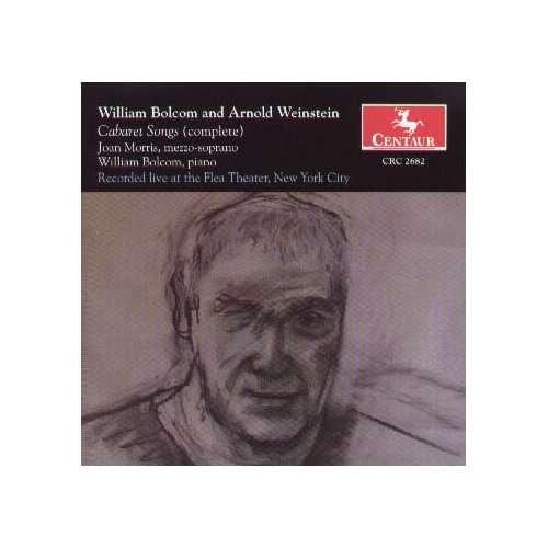 Cabaret Songs / Ancient Cabaret - Bolcom / Weinstein / Morris / Bolcom - Musik -  - 0044747268224 - 28/9-2004