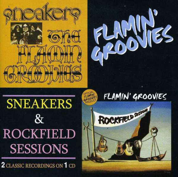 Sneakers / Rockfield Sessions - Flamin' Groovies - Musik - AIM - 0752211000224 - February 24, 2020