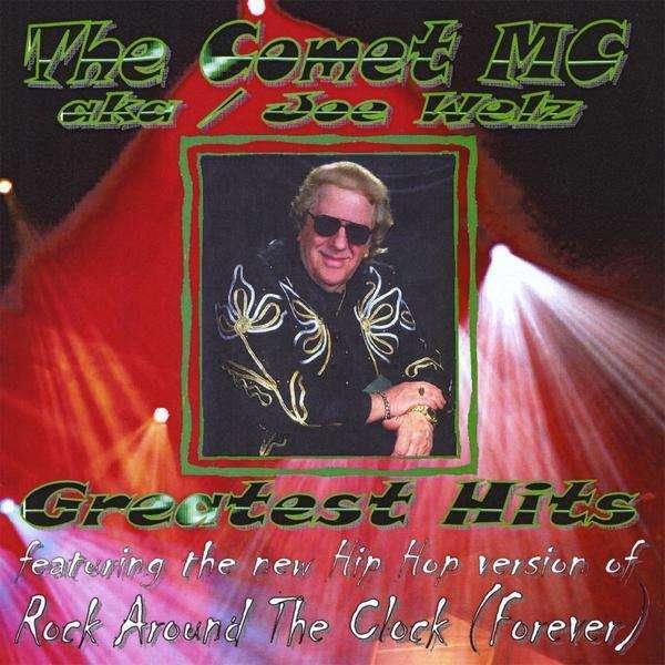 Comet MC Greatest Hits - Joey Welz - Musik - CANADIAN AMERICAN CAR-200811 - 0752359003224 - October 8, 2008