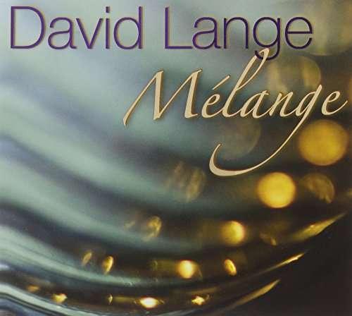 Melange - David Lange - Musik - MODERN HOT - 0753701302224 - January 20, 2017