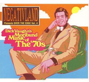 Over the Edge 4: Dick Vaughn's Moribund Music 70's - Negativland - Musik - SEELAND - 0753762002224 - October 30, 2001