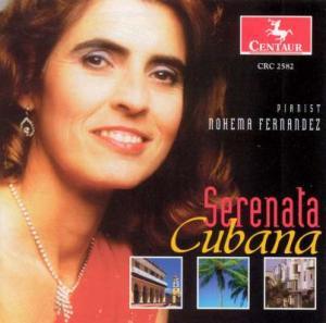 Serenata Cubana - Nohema Fernandez - Musik - Centaur - 0044747258225 - 1/3-2005