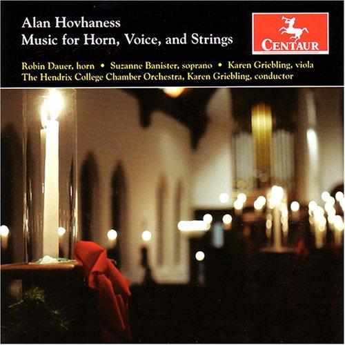 Music for Horn Voice & Strings - Hovhaness / Dauer / Banister / Griebling - Musik - Centaur - 0044747287225 - September 25, 2007