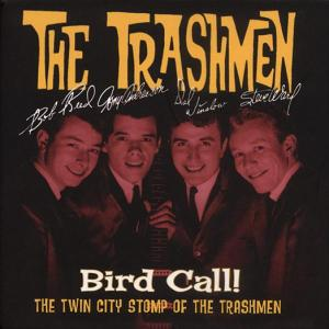 Bird Call - Trashmen - Musik - SUNDAZED MUSIC INC. - 0090771102225 - June 30, 1990