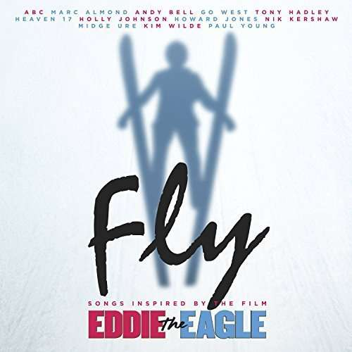 Fly (Songs Inspired by the Film Eddie the Eagle) - O.s.t - Musik - SOUNDTRACK / OST - 0602547735225 - 17/3-2016