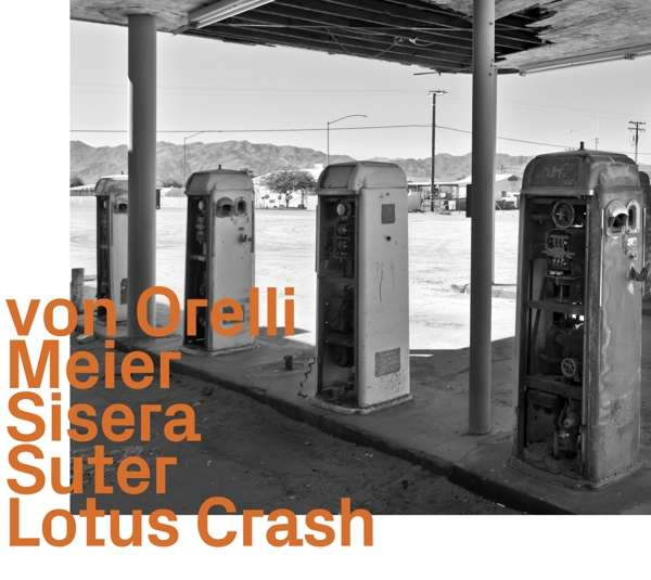 Lotus Crash - Marco Von Orelli - Musik - EZZ-THETICS - 0752156100225 - November 29, 2019