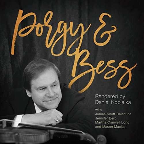 Porgy & Bess - Daniel Kobialka - Musik - LISEM - 0753221791225 - July 13, 2017
