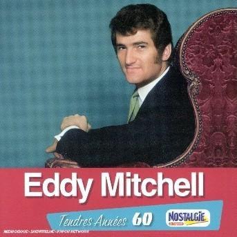 Tendres Annees - Eddy Mitchell - Musik - UNIVERSAL - 0044007605226 - 27/5-2004
