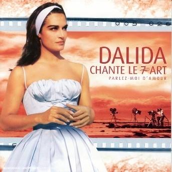 Dalida-chante Le 7eme Art - Dalida - Musik -  - 0044007621226 -