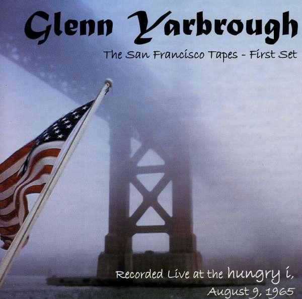 San Francisco Tapes 1st Set - Glenn Yarbrough - Musik -  - 0045507146226 - 16/10-2001