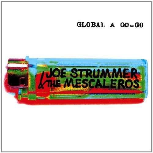 Global a Go Go - Joe Strummer - Musik - ALTERNATIVE - 0045778052226 - 25/9-2012