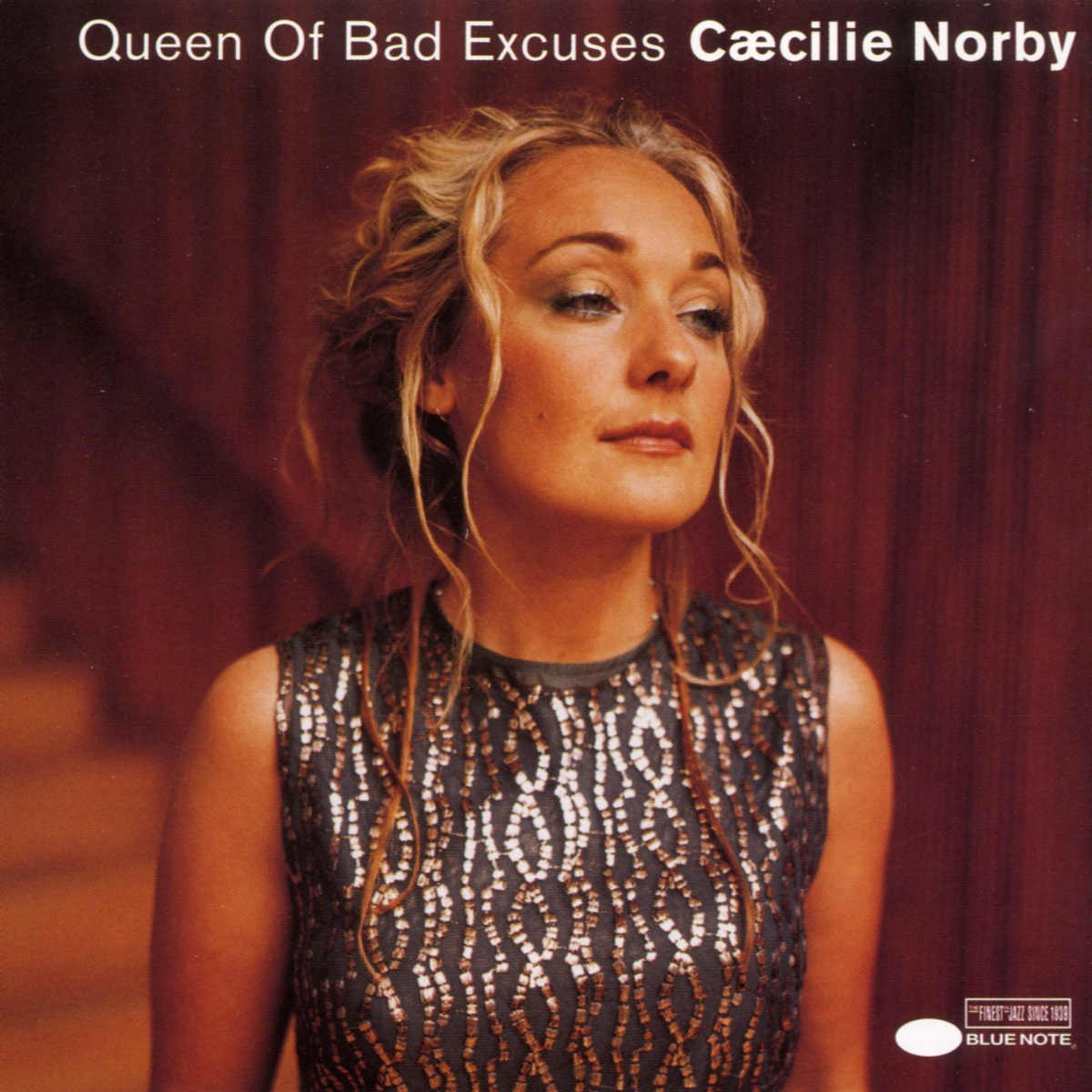 Queen of Bad Excuses - Caecilie Norby - Musik - BLUE NOTE - 0724352234226 - Sep 25, 2000