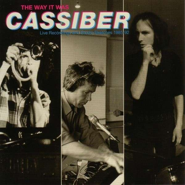 The Way It Was - Cassiber - Musik - RER - 0752725031226 - November 26, 2012