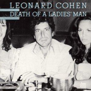 Death of a Ladies Man - Leonard Cohen - Musik - COLUMBIA - 5099708604226 - 7/3-1988