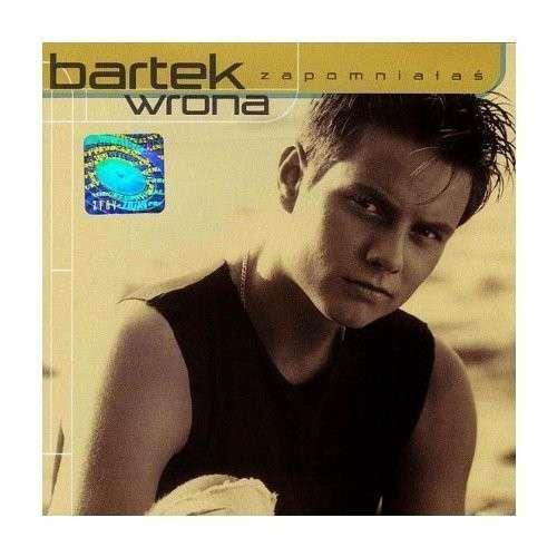 Zapomnialas - Bartek Wrona - Musik - UNPL - 0044001642227 - 18/10-2001