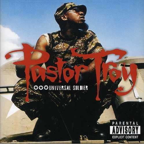 Universal Soldier - Pastor Troy - Musik - UNIVERSAL - 0044006465227 - 17/10-2006