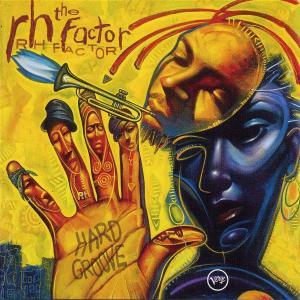 Hard Groove - Roy -rh Factor- Hargrove - Musik - VERVE - 0044006519227 - June 19, 2003