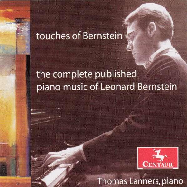 Touches of Bernstein: Compl Published Piano Music - Bernstein / Lanners - Musik - Centaur - 0044747270227 - 25/1-2005