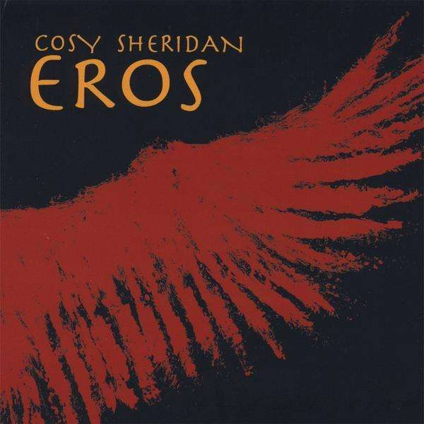 Eros - Sheridan Cosy - Musik - WIND RIVER RECORDS - 0045507404227 - 1970