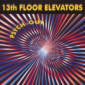 Psych-Out - Thirteenth Floor Elevator - Musik - AIM - 0752211140227 - February 24, 2020