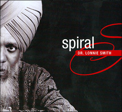 Spiral - Dr. Lonnie Smith - Musik - JAZZ - 0753957214227 - May 25, 2010