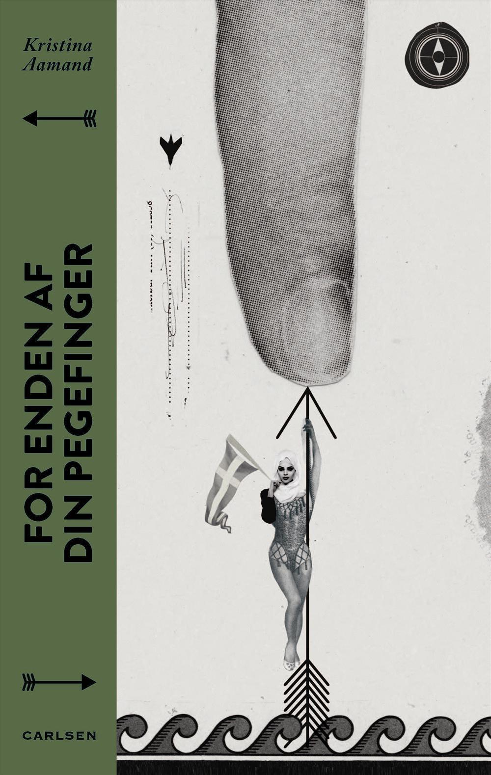 For enden af din pegefinger - Kristina Aamand - Bøger - Carlsen - 9788711541227 - 12/11-2016