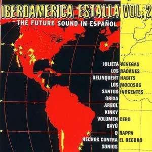 Iberoamerica Estalla Vol.2 - Iberoamerica Estalla Vol.2 - Musik - ARK21 - 0044001393228 - 7/5-2001