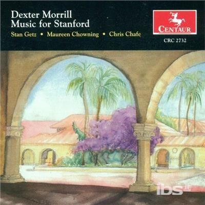 Music for Stanford - Morrill / Getz / Chowning / Chafe / Braunlich - Musik - Centaur - 0044747273228 - 28/6-2005