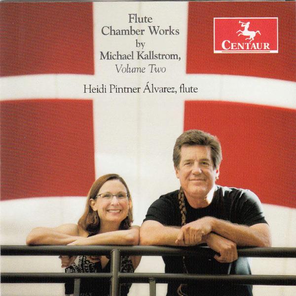 Flute Chamber Works 2 - Kallstrom / Alvarez / Berry / Karr - Musik - Centaur - 0044747327228 - October 29, 2013