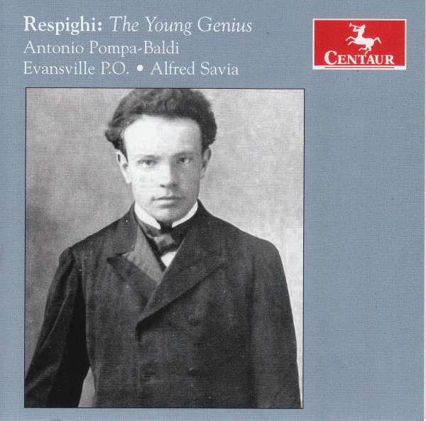 Young Genius - O. Respighi - Musik - CENTAUR - 0044747356228 - 7/7-2017