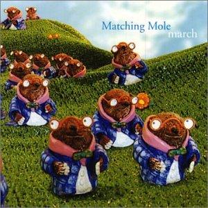 March - Matching Mole - Musik - CUNEIFORM REC - 0045775017228 - September 17, 2002