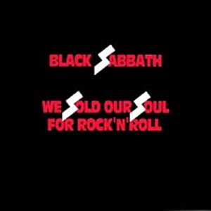 We Sold Our Souls for Rock and Roll - Black Sabbath - Musik - WARNER BROTHERS - 0075992730228 - 19/9-2000