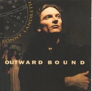 Outward Bound - Sonny Landreth - Musik - VOLCANO - 0614223103228 - September 22, 2017