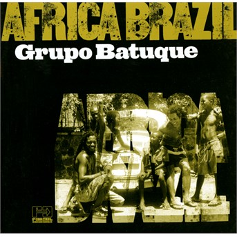 Africa Brazil - Grupo Batuque - Musik - FAR OUT - 5030094047228 - 28/7-2017