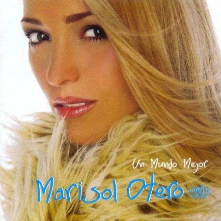 Un Mundo Mejor - Marisol Otero - Musik -  - 0044001185229 - 1. Oktober 2004
