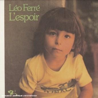 L'espoir (Vol16) - Leo Ferre - Musik - BARCLAY - 0044007620229 - 31/1-2005