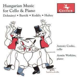 Hungarian Music for Cello & Piano - Dohnanyi / Bartok / Kodaly / Hubay / Watkins - Musik - CENTAUR - 0044747276229 - 30/5-2006