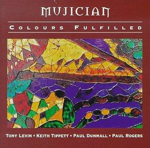 Mujician-colours Fulfilled - Mujician - Musik - CUNEIFORM REC - 0045775010229 - 15/4-1996