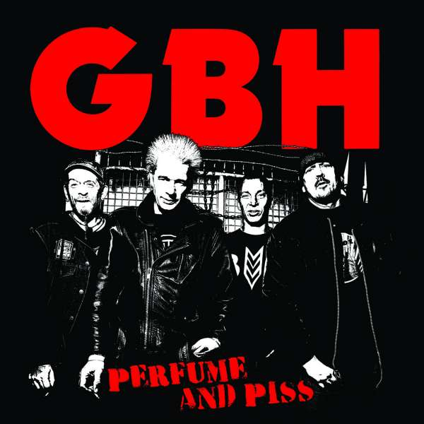 Perfume And Piss - Gbh - Musik - Epitaph - 0045778051229 -