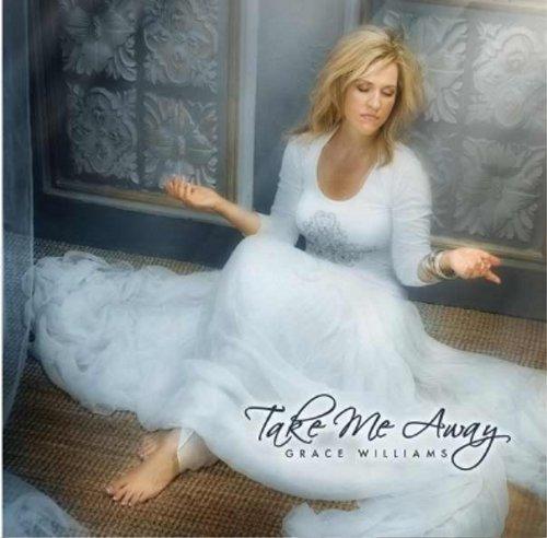 Take Me Away - Grace Williams - Musik - Grace Williams - 0753182221229 - August 21, 2012