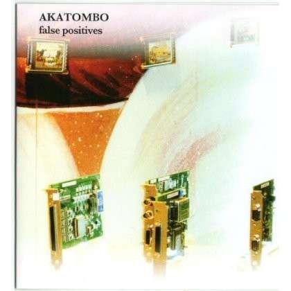 False Positives - Akatombo - Musik - Hand-Held Recordings - 0753907161229 - July 3, 2012