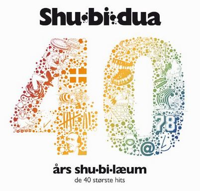 40 Års Shu-Bi-Læum - De 40 Største Hits - Shu-Bi-Dua - Musik -  - 0602537529230 - October 28, 2013