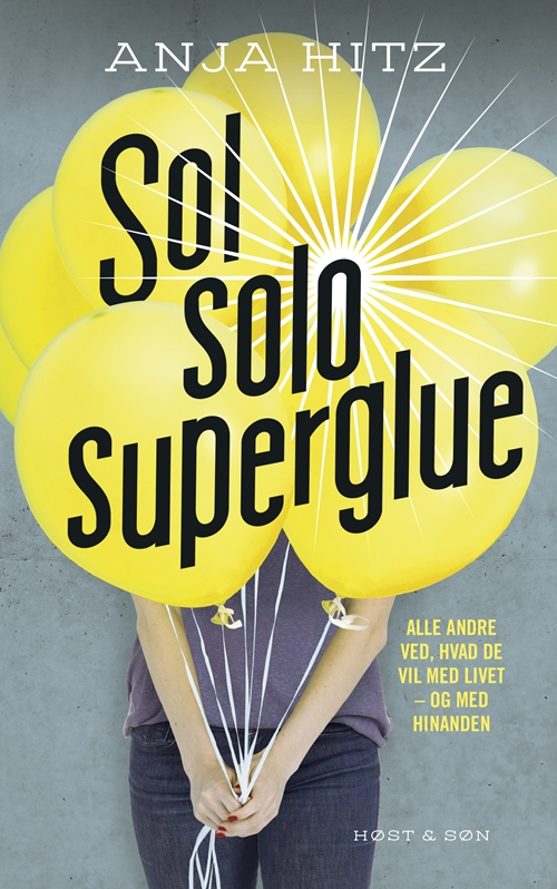 Zoom On: Sol solo superglue - Anja Hitz - Bøger - Høst og Søn - 9788763853231 - 21. august 2017
