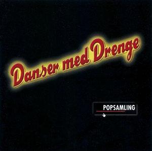 Pop Samling - Danser med Drenge - Musik - LOCAL - 7332334503234 - 23/1-2004