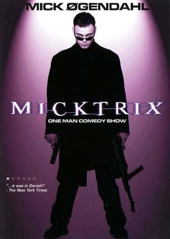 Micktrix - Mick Øgendahl - Film - ArtPeople - 5707435600236 - April 22, 2003