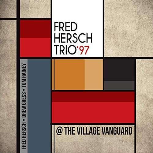 97 @ the Village Vanguard - Fred Hersch Trio - Musik - POP - 0753957219239 - December 7, 2018