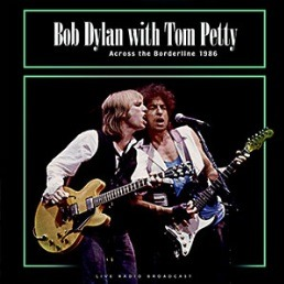Across the Borderline 1986 - Dylan Bob with Tom Petty - Musik - CULT LEGENDS - 8717662580239 - 1970