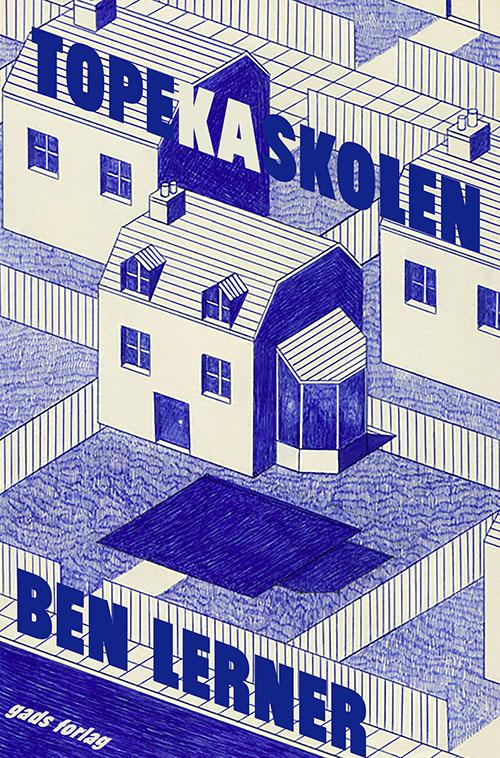Topekaskolen - Ben Lerner - Bøger - Gads Forlag - 9788712062240 - April 16, 2021