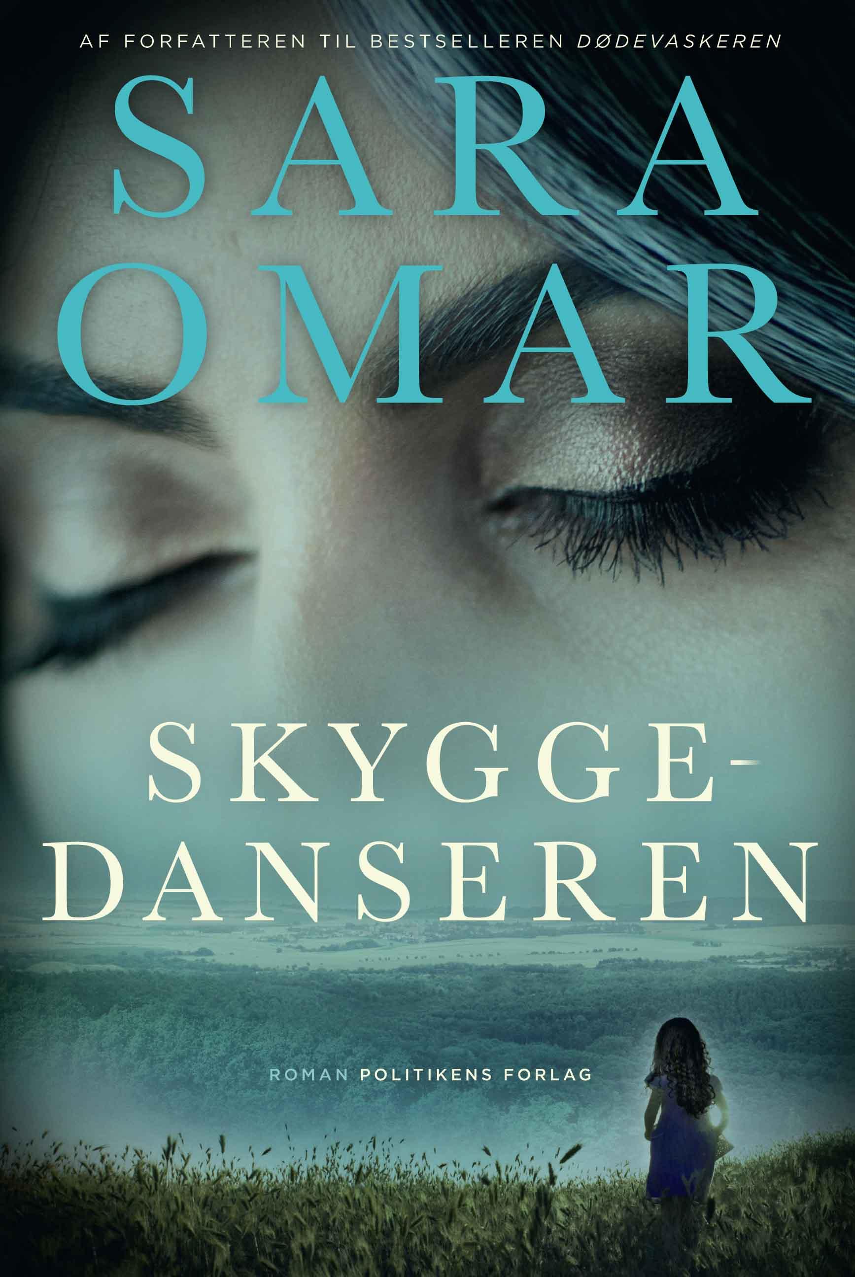 Skyggedanseren - Sara Omar - Bøger - Politikens Forlag - 9788740059243 - 25/3-2020