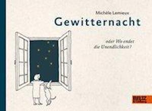 Gewitternacht oder Wo endet die - Lemieux - Bøger -  - 9783407812247 -